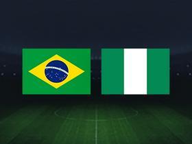 巴西vs尼日利亚:内马尔领衔,热苏斯、埃弗顿、洛迪首发